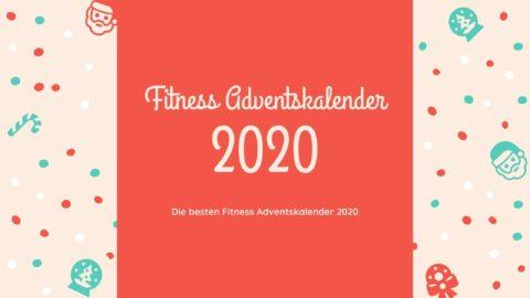 Die besten Fitness Adventskalender 2020